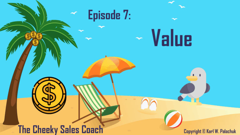 Episode 7 – Value