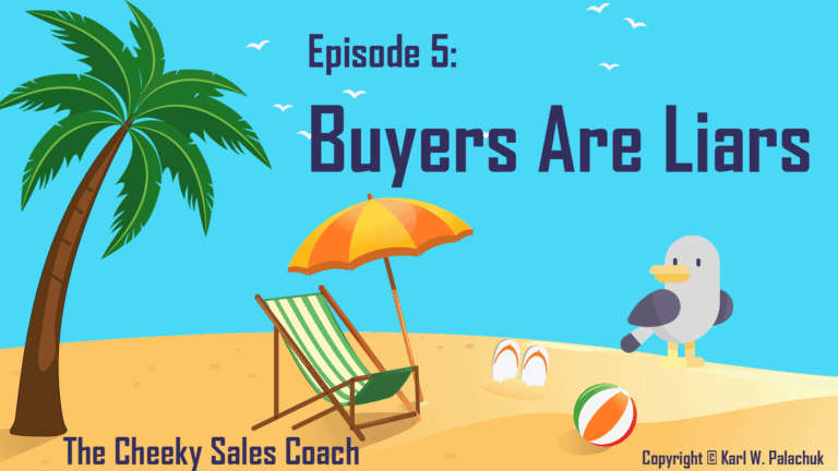 Episode 5 – Buyers are Liars