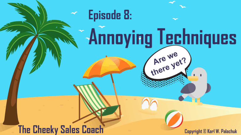 Episode 8: Can You Annoy People Into Buying?