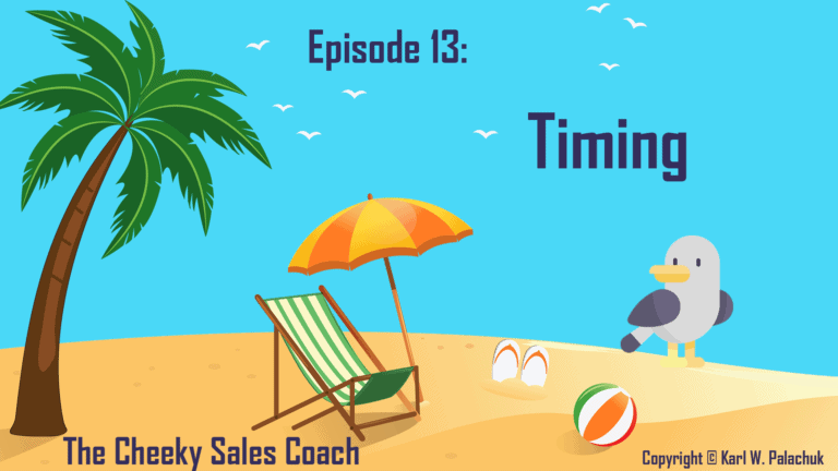 Episode 13 – Timing