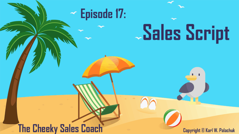 Sales Scripts – CSC Episode 17