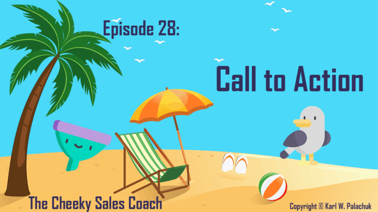 Episode 28 – The Call to Action