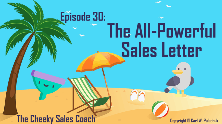 Episode 30 – The All-Powerful Sales Letter