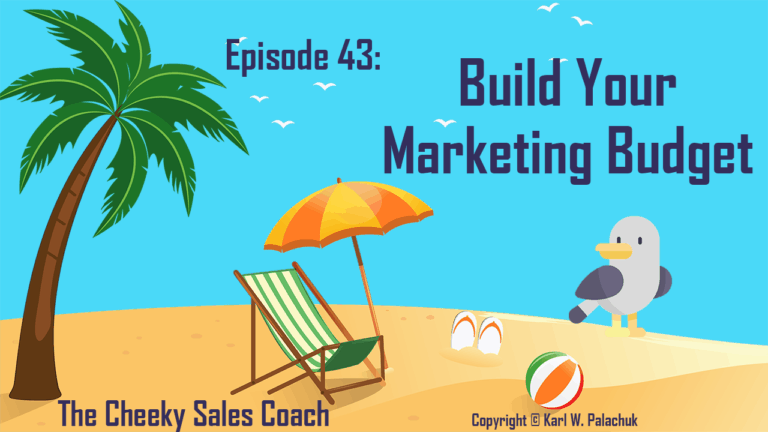 #43 – Build Your Marketing Budget