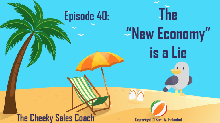 Episode 40 – The New Economy is a Lie