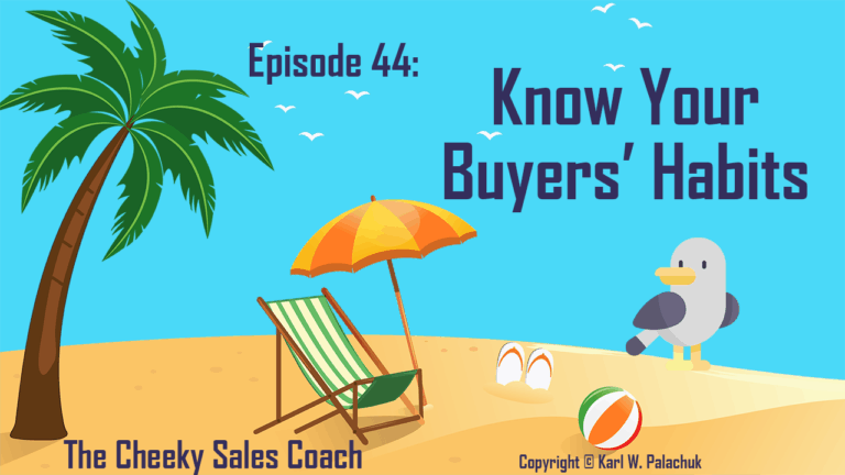 Episode 44 – Know Your Buyers' Habits